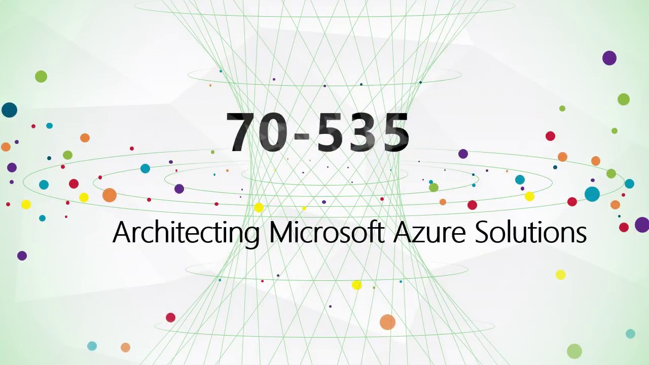 Passing the Azure Exam 70-535 – Tips and Tricks